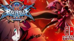 BlazBlue Centralfiction Nintendo Switch Review